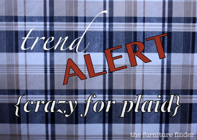 trend alert: crazy for plaid